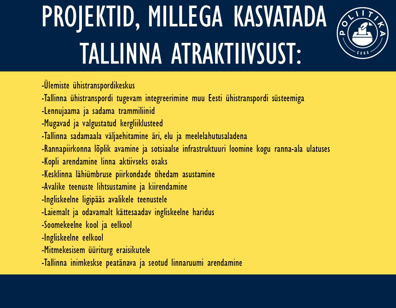 Mida Tallinn saaks atraktiivsuse nimel teha